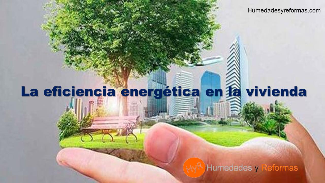 Eficiencia energética en una vivienda